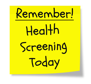 Remember Health Screenings Today written on a yellow sticky note.